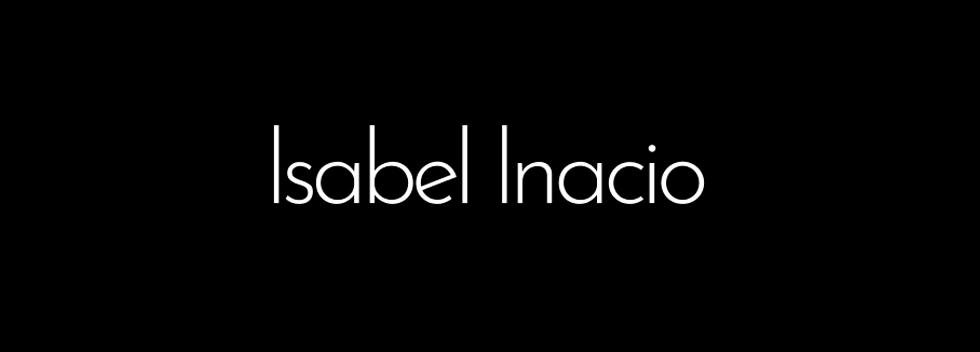 ISABEL INACIO Isabel Inacio