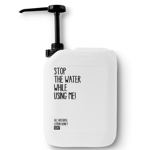 Stop the water while using me! All natural Lemon Honey Soap 5 l