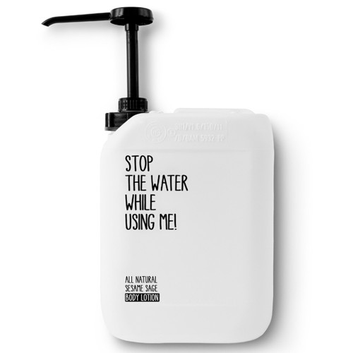 Stop the water while using me! All natural Sesame Sage Body Lotion 5l