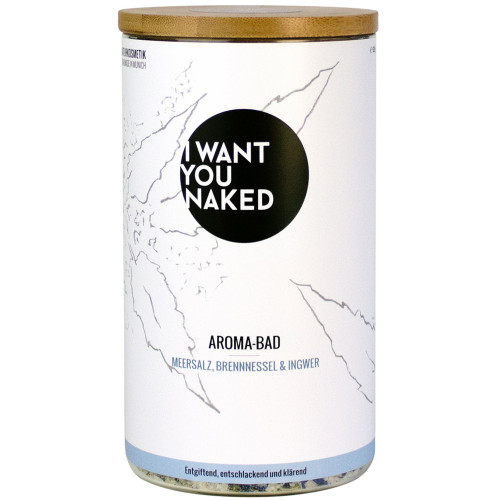 I WANT YOU NAKED Aroma-Bad Meersalz, Brennnessel & Ingwer 620 g