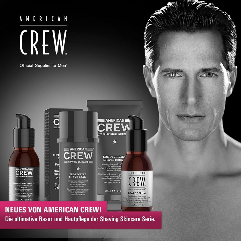 Must Haves der Woche: American Crew Shaving Skincare!