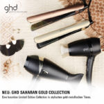 Must Haves der Woche: Die neue ghd Saharan Collection!