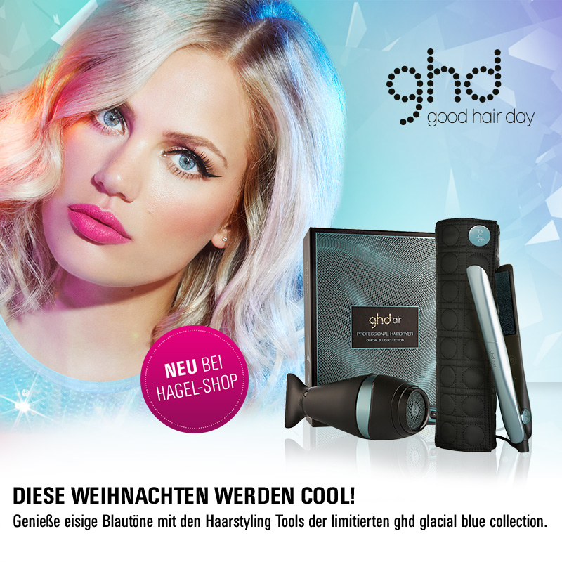 Must Haves der Woche: Die neue Limited ghd Glacial Blue Collection