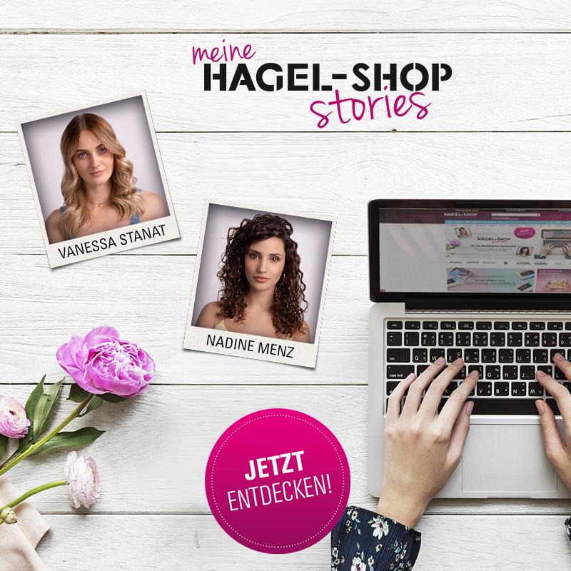 Dürfen wir vorstellen: Die neuen HAGEL Shop Stories!