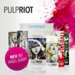 Jetzt neu bei HAGEL: Die Knallfarben von Pulp Riot!