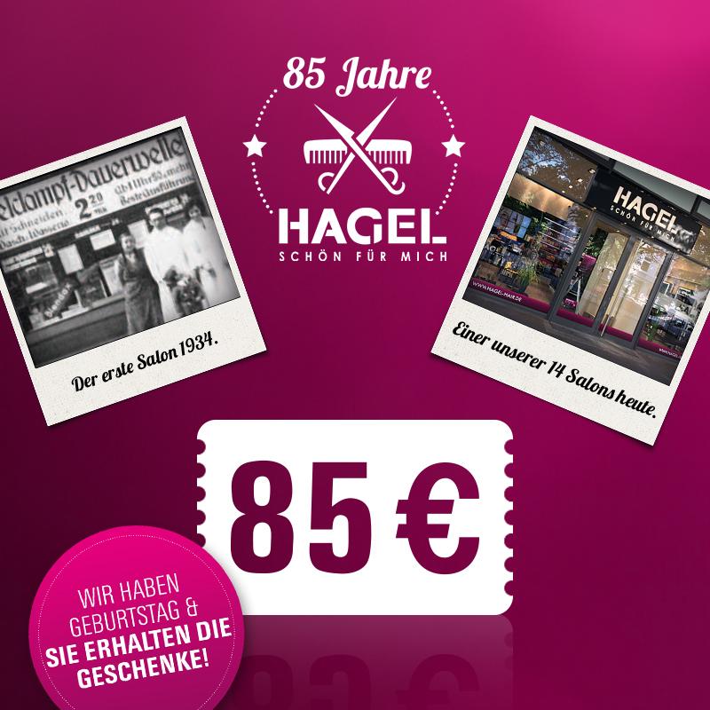 HAGEL wird 85: Wir feiern Geburtstag – und beschenken unsere Kunden!